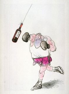 You don't have to be punch drunk to know how to open a bottle of wine. - Ronald Searle illustration