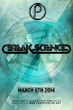 Join us at #ParkCityLive on March 6th for this rare opportunity to see #BreakScience in Utah!! Tickets on sale now at http://parkcitylive.net/event.cfm?id=138185&cart