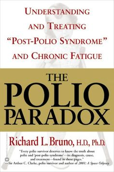 #cfs Book about Post Polio Syndrome----I was diagnosed in 2000 with Post polio Syndrome. Polio History, Medical History, End Polio Now, Chronic Fatigue Syndrome, Thyroid, Fibromyalgia Causes, Chronic Pain, Paradox, Health Problems