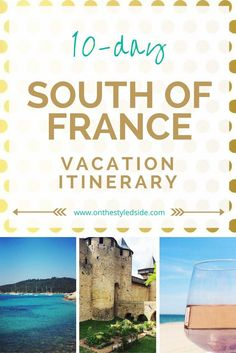 Perfect South of France 10-Day Vacation Itinerary | See where to stay, play, eat + drink for the best South of France Vacation! | France Travel | France Vacation | South of France Vacation  URL : http://amzn.to/2nuvkL8 Discount Code : DNZ5275C