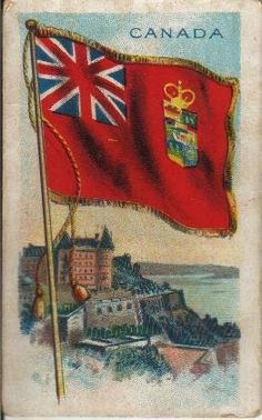 Old flag of Canada (red field), when it was in the Commenwealth. Cigarette card from World's Flag series for Allen & Ginter Cigarettes, 1889 Canadian Red Ensign, I Am Canadian, Cool Countries, Countries Of The World, Canada 150, True North, Flags Of The World, American War, Modern History