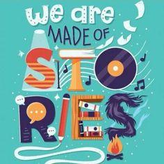 Nous sommes constitués d'histoires...