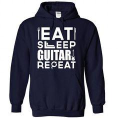 Eat, Sleep, GUITAR and Repeat t shirts T-Shirts, Hoodies, Sweatshirts, Tee Shirts (39.9$ ==► Shopping Now!)