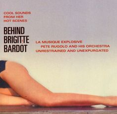 Equal parts concept record and mash note, Behind Brigitte Bardot celebrates the legendary French sex kitten via West Coast jazz interpretations of her biggest film themes -- the precise raison d'tre b                                                                                                                                                                                 More