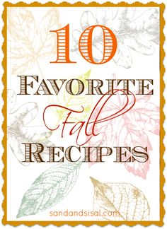 10 Favorite Fall Recipes all homemade by @Sand and Sisal