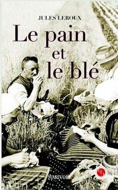 Le pain et le blé de Leroux https://www.amazon.fr/dp/2365750605/ref=cm_sw_r_pi_dp_x_iI27ybM6SWSQ4
