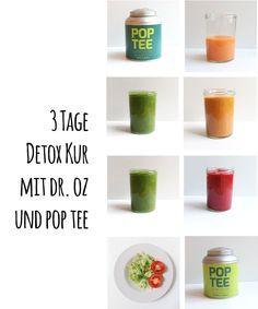3 Tage Detox Kur mit Dr. Oz und Pop Tee. Anleitung, Erfahrungsbericht und Rezepte.