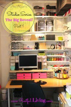 Studio Organization Series – Part 1 The Big Reveal! #Office #Organization # Craftroom