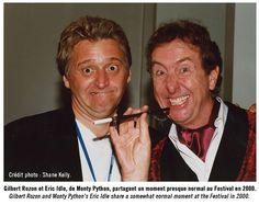 Gilbert Rozon and Eric Idle