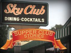 Supper Club Stories: Sky Club in Plover, #Wisconsin.