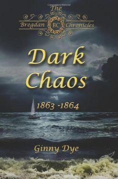 Dark Chaos: The Bregden Chronicles # 4 by Ginny Dye