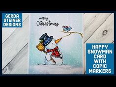 Happy Snowman Christmas Card with Copic Markers! Snowman Cards, Cute Snowman, Christmas Snowman, Snowmen, Winter Cards, Holiday Cards, Christmas Cards, Animal Cards, Card Tutorials