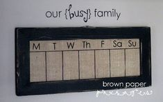 burlap calendar, withal magnet behind burlap and chore choice button magnets. Shows what day they did the chore so you all know how much they get!