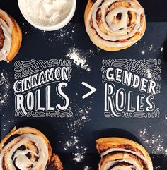 """Cinnamon rolls over gender roles any day. Saw this tweeted by @jeffmasters1 and was like """"YES HONEYYYY"""" . . . . . .  #typography #lettering… Gender Roles, Typography, Lettering, Cinnamon Rolls, Word Art, Inspirational Quotes, Breakfast, Instagram, Food"""