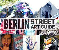 The Berlin Walls: Where to Find Street Art in Berlin