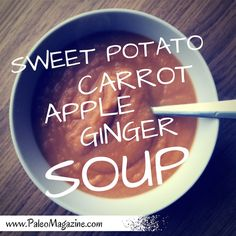 Get this delicious and warming Sweet Potato Carrot Apple Ginger Soup Recipe. Photos and printable instructions available.