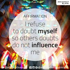 I refuse to doubt myself so others doubts do not influence me. Negative Thoughts, Positive Thoughts, Positive Vibes, Positive Business Quotes, Positive Quotes, Positive Motivation, Morning Affirmations, Love Affirmations, Life Words