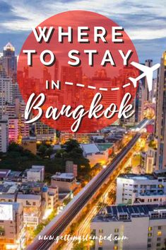Deciding where to stay in #Bangkok #Thailand, more than in many other cities, can really make or break your trip. In each area of the city, we will show you what there is to do in and list a few suggested hotels || Getting Stamped - Couple #Travel & #Photography #Blog