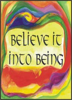 "Divine Spark:  ""#Believe it into being.""  #Manfest!"
