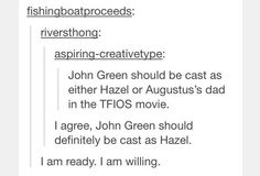 John Green is ready. Tumblr post; THIS IS THE GREATEST THING