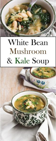 White bean, Mushroom & Kale Soup with orzo and a vegan broth base