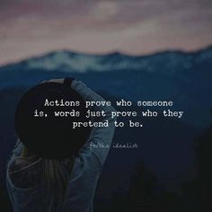 Actions speak louder than words. Be authentic. - <img> Actions speak louder than words. Be authentic. Wisdom Quotes, True Quotes, Motivational Quotes, Inspirational Quotes, Cute Quotes For Life, Great Quotes, Actions Speak Louder Than Words Quotes, Action Quotes, Thats The Way