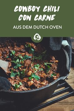 Cowboy Chili con Carne from the Dutch Oven - BBQ Classics - Cuisine Dutch Recipes, Waffle Recipes, Dutch Oven, Stew, Bbq, Easy Meals, Food And Drink, Meat, Cooking