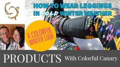 Colorful Canary: How To Wear Leggings in Winter & A Colorful Winter...