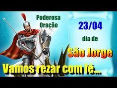PODEROSA ORAÇÃO DE SÃO JORGE - DIA 23/04 - VIVA SÃO JORGE! - YouTube