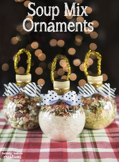 Soup Mix Ornaments! Cute gift idea for Christmas and these soups taste great too.