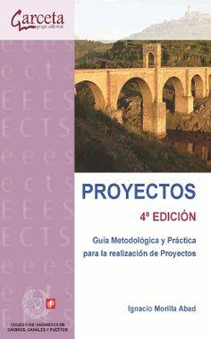 Proyectos. Guía metodológica y práctica para la realización de proyectos. 4ª edición. Autor: Ignacio Morilla Abad. Signatura 70 MOR 1. Enlace ao catálogo: http://kmelot.biblioteca.udc.es/record=b1513292~S1*gag