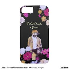 Dahlia Flower Gardener iPhone 7 Case