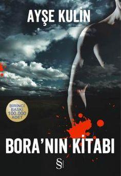 Bora'nin Kitabi (Ayse Kulin) Finished reading July 6, 2013