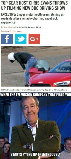 Always Clarkson!! When Chris Evans is a puss whoops