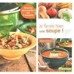 Je ferais bien une soupe de Marie Chioca - Sept