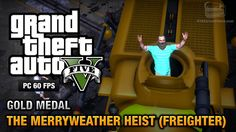 GTA 5 PC - Mission #30 - The Merryweather Heist (Freighter) [Gold Medal ...
