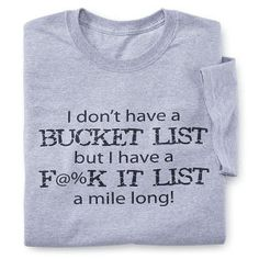 Bucket List T-Shirt - Best Selling Gifts, Clothing, Accessories, Jewelry and Home Décor