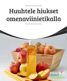 Huuhtele hiukset omenaviinietikalla   #Omenaviinietikka on suosittu tuote ympäri maailmaa niin ruuanlaitossa kuin #kauneuden- ja #terveydenhoidossakin.  #Kauneus