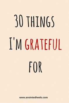 Grateful Monday - 30 things I'm grateful for