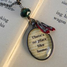 WiZARD of OZ Necklace   There's No Place Like HOME    by Msemrick, $25.00
