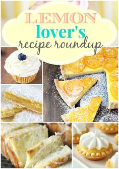 Lemon Lover's Round up at http://therecipecritic.com The BEST Lemon recipes all in one spot!