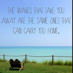 The waves that take you away are the same ones that can carry you home.  http://310dustcontrol.com #310dustcontrol