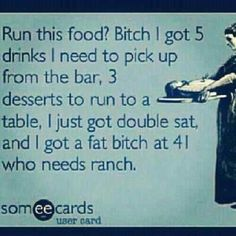 My life as a server.. Lol
