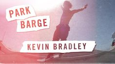 Park Barge Kevin Bradley   TransWorld SKATEboarding - http://dailyskatetube.com/park-barge-kevin-bradley-transworld-skateboarding/ - https://www.youtube.com/watch?v=jfNEYVoZq6I&utm_source=dlvr.it&utm_medium=feed Source: https://www.youtube.com/watch?v=jfNEYVoZq6I KB and JoeFace hit Venice Beach with the quickness. Subscribe to TransWorld's YouTube: http://twskate.co/gz8nsr Follow TWS for the latest: Daily videos, photos and m - Barge, bradley, kevin, park, skateboarding, t