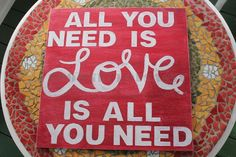 "Wood Sign ""All You Need is Love"".  via Etsy."