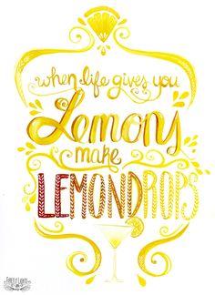 Make Lemondrops
