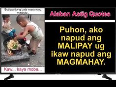 Astig Quotes AAQ 15 [Hugot Quotes] Hugot Quotes, Youtube, Youtubers, Youtube Movies