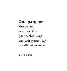 'Chances Are' @Atticuspoetry #Atticuspoetry #chances #kiss #laugh #greatestday #atticus