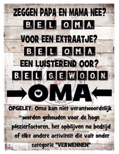 Oma en opa Family Quotes, Girl Quotes, Me Quotes, Qoutes, Funny Quotes, Baby Silhouette, Joelle, Dutch Quotes, Family Affair