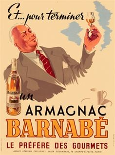 Barnabe Armagnac Vintage Poster Reproductions. French wine and spirits poster features a white haired man in a gray suit and red tie holding up a glass. Giclee Advertising Prints. Classic Posters